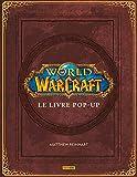 World of Warcraft: le livre...