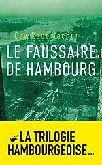 Le Faussaire de Hambourg de Cay Rademacher