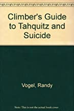 Rock Climber's Guide to Tahquitz and Suicide