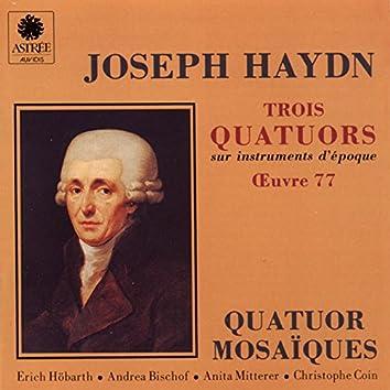 Haydn: Trois quatuors sur instruments d'époque, Op. 77