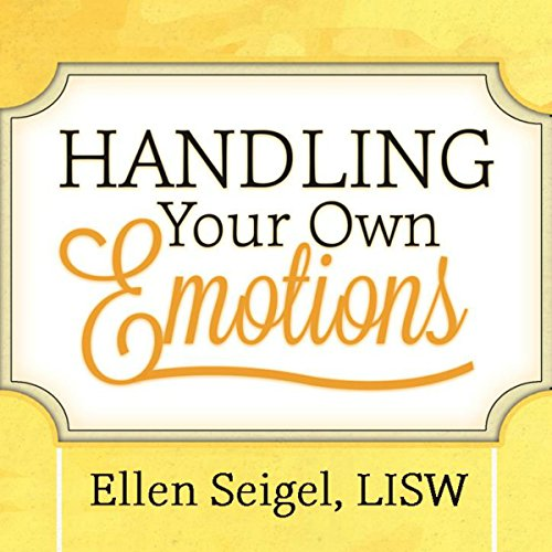 Handling Your Own Emotions audiobook cover art