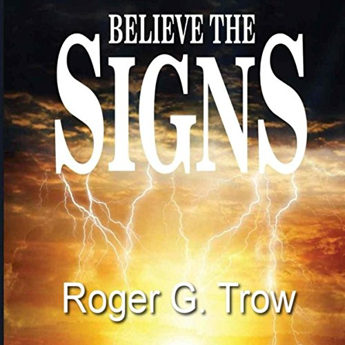 Believe the Signs audiobook cover art