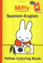 Miffy and Friends: Yellow-Red Coloring Book: Spanish-English
