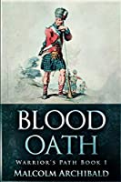 Blood Oath: Large Print Edition