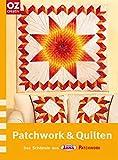 Patchwork & Quilten. Das schönste aus Lena special Patchwork