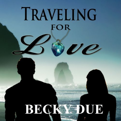 Traveling for Love audiobook cover art
