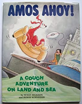Amos, Ahoy!: A Couch Adventure on Land and Sea 0316774030 Book Cover