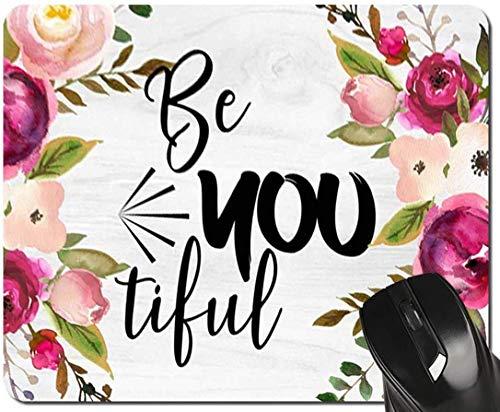 Zitat Mouse Pad Inspirierende Zitate Sei du schön Blumenlehrer Mousepad Schreibtisch Zubehör für Frauen Bürogeschenke