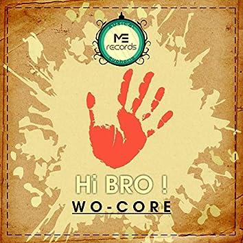 Hi Bro!