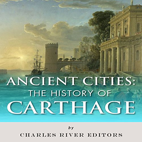 Ancient Cities: The History of Carthage cover art