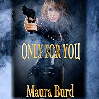 Only for You                   By:                                                                                                                                 Maura Burd                               Narrated by:                                                                                                                                 Ashley Taylor                      Length: 5 hrs and 51 mins     6 ratings     Overall 4.7
