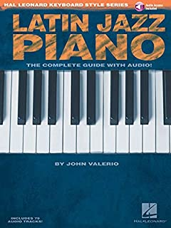 Latin Jazz Piano - The Complete Guide with Online Audio!: Ha