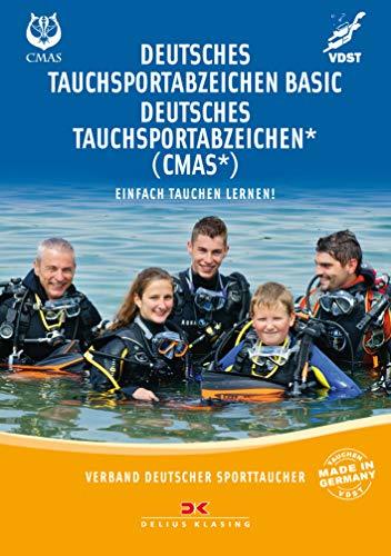 Deutsches Tauchsportabzeichen Basic / Deutsches Tauchsportabzeichen * (CMAS*): Einfach tauchen lernen