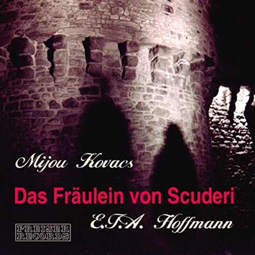 Das Fräulein von Scuderi                   By:                                                                                                                                 E. T. A. Hoffmann                               Narrated by:                                                                                                                                 Mijou Kovacs                      Length: 1 hr and 4 mins     Not rated yet     Overall 0.0