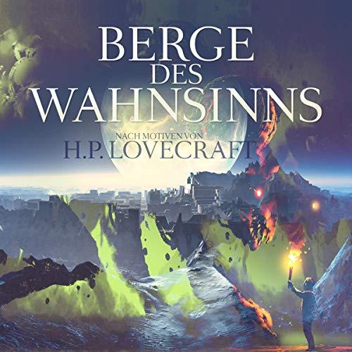 Die Berge des Wahnsinns audiobook cover art