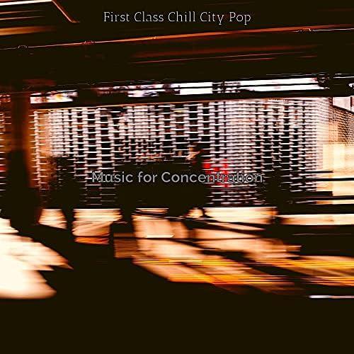 First Class Chill City Pop