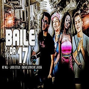 Baile da 17 (feat. MC Levin & Mc Larissa)