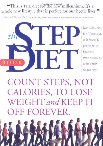 Step Diet Book: Count Steps, Not Calories to Lose Weight and Keep It Off Forever