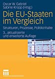 Die EU-Staaten im Vergleich: Strukturen, Prozesse, Politikinhalte