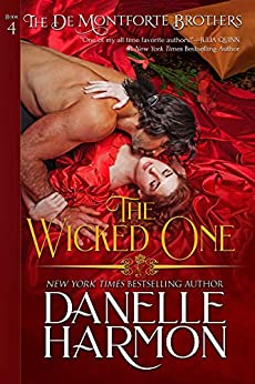 The Wicked One (The De Montforte Brothers Book 4) by [Danelle Harmon]