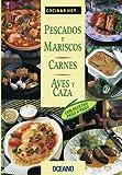 Pescados y mariscos. Carnes. Aves y caza (Cocinar Hoy...)