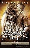 Kiss Me, O'Malley: 6 (The O'Malleys)