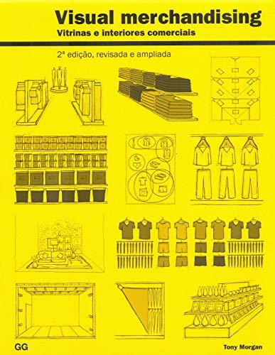 Visual merchandising: Vitrinas e interiores comerciais