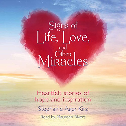Signs of Life, Love, and Other Miracles audiobook cover art