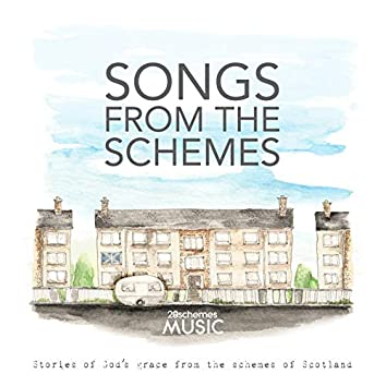 Songs from the Schemes