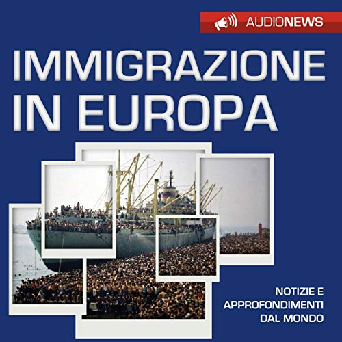 Immigrazione in Europa audiobook cover art