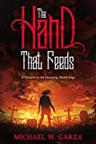 The Hand That Feeds: A Prequel to the Decaying World Saga