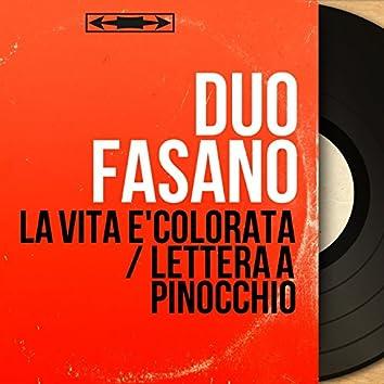 La vita e'colorata / Lettera a pinocchio (feat. Angelini Et Son Orchestre) [Mono version]
