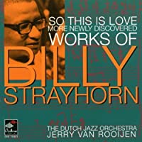 So This Is Love - More Newly Discovered Works Of Billy Stray by Dutch Jazz Orchestra (2003-05-06)