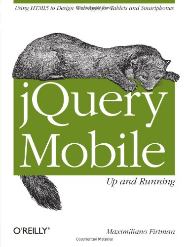jQuery Mobile: Up and Running: Up and Running