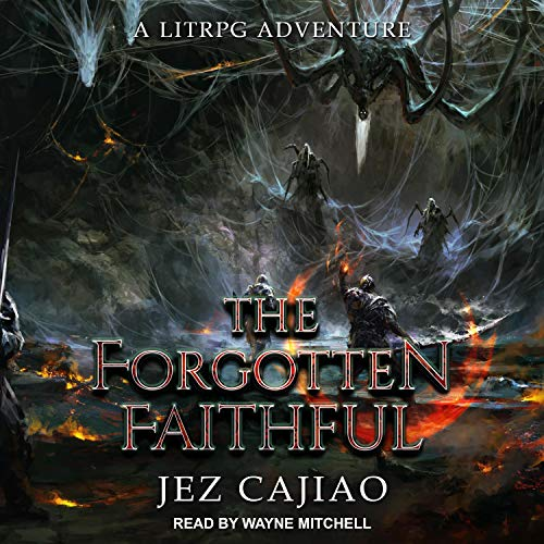 The Forgotten Faithful Audiobook By Jez Cajiao cover art