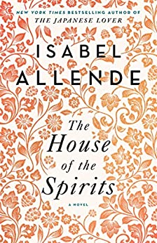 The House of the Spirits: A Novel de [Isabel Allende]