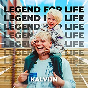 Legend for Life