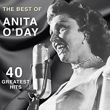 The Best of Anita O'day: 40 Greatest Hits