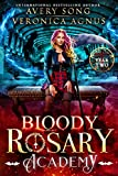 Bloody Rosary Academy: Year Two (The Supernatural Vampire Fae Chronicles Book 2) (Kindle Edition)