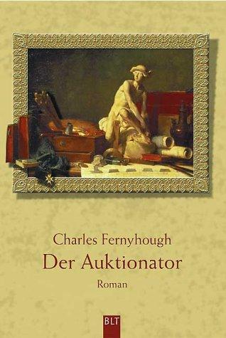 Der Auktionator (BLT. Bastei Lübbe Taschenbücher)