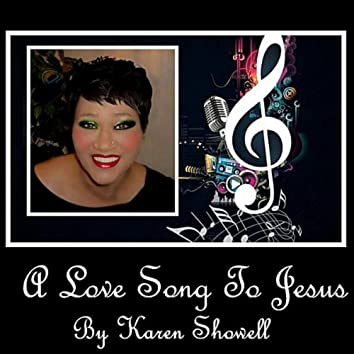 A Love Song to Jesus