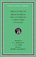 Memorabilia. Oeconomicus. Symposium. Apology (Loeb Classical Library)
