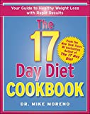 The 17 Day Diet Cookbook: 80 All New Recipes for Healthy Weight Loss