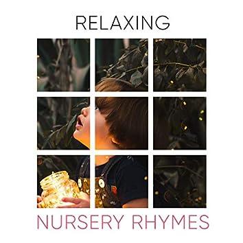 Relaxing Nursery Rhymes