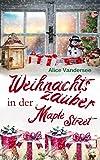 Weihnachtszauber in der Maple Street
