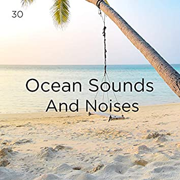 30 Ocean Sounds And Noises
