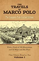 The Travels of Marco Polo, Volume I: The Complete Yule-Cordier Edition (1903 Of Henry Yule's Annotated Translation,)