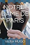 NOTRE-DAME DE PARIS - Independently published - 28/07/2018