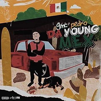 Gmcpedro: Da Young Mex