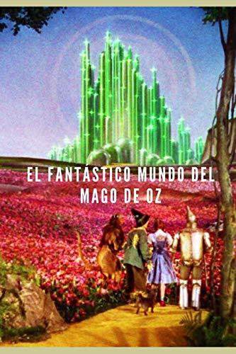 El Fantástico Mundo del Mago de Oz: Edición para niños